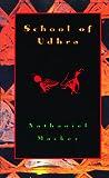 School of Udhra, Nathaniel Mackey, 087286278X