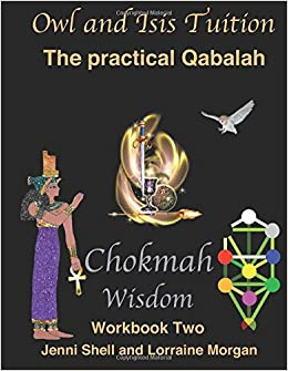 Chokmah - Workbook Two (The practical Qabalah and Tree of Life)