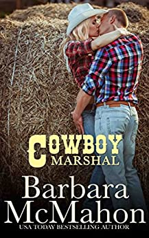 Cowboy Marshal (Cowboy Hero Book 6) by [McMahon, Barbara]