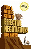 Tork and Grunt's Guide to Effective Negotiations, Bob Harvey, 0462099237