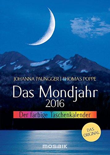 Das Mondjahr 2016: Der farbige Taschenkalender