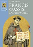 Francis of Assisi and His World (Ivp Histories), Mark Galli, 0830823549