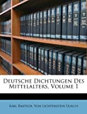 img - for Deutsche Dichtungen Des Mittelalters, Volume 1 (German Edition) book / textbook / text book