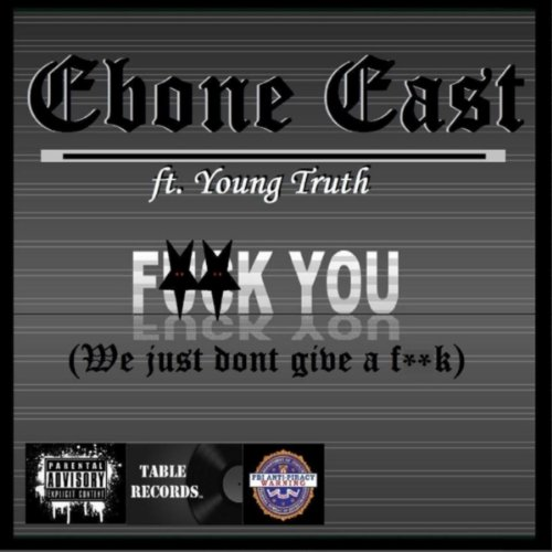 n't Give a F**k) [feat. Young Truth] [Explicit] ()