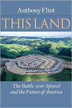 =ZIP= This Land: The Battle Over Sprawl And The Future Of America. Advisory Overview billetes latest enough datos variedad hilly