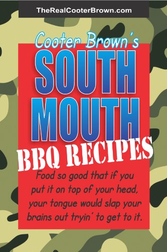 SOUTH MOUTH BBQ RECIPES: Food so good that if you put it on top of your head, your tongue will beat your brains out tryin' to get to - South American Grill
