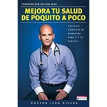 Mejora tu salud de poquito a poco: Una guía completa de bienestar para ti y tu familia (Spanish Edition)