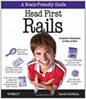 Head First Rails: A Learner's Companion to Ruby on Rails Front Cover