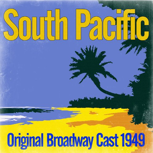 South Pacific - Original Broad...