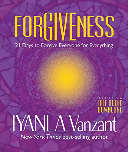 Books : Forgiveness: 21 Days to Forgive Everyone for Everything