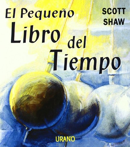Download El Pequeno Libro del Tiempo (Spanish Edition) pdf epub