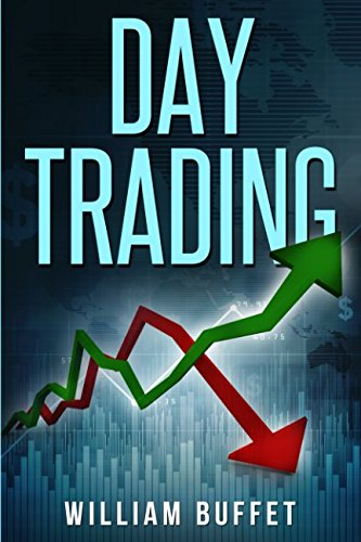 Day Trading: What The World's Best Traders Know - That You Don't