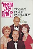 What's My Line?: The Inside History of TV's Most Famous Panel Show