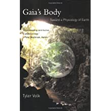 Gaia's Body: Toward a Physiology of Earth