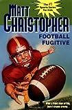 Football Fugitive, Matt Christopher, 0316140643