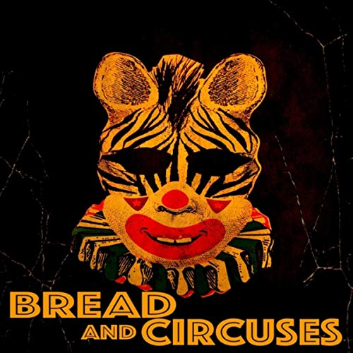 Bread and Circuses ()