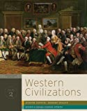 Western Civilizations: Their History & Their Culture (Seventeenth Edition)  (Vol. 2)