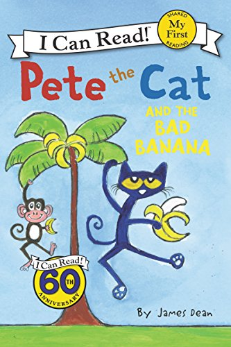 Pete the Cat and the Bad Banana (My First I Can Re…