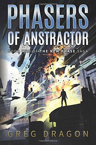 Phasers of Anstractor (The New Phase)