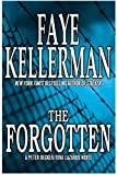The Forgotten, Faye Kellerman, 0688156142