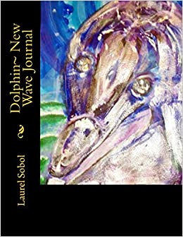 Dolphin~ New Wave Journal (Fine Art Rainbow Journals~ Soli Deo Gloria)