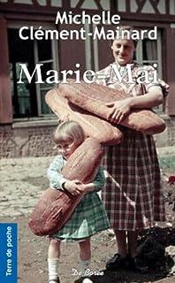 Marie-Mai, Clément-Mainard, Michelle