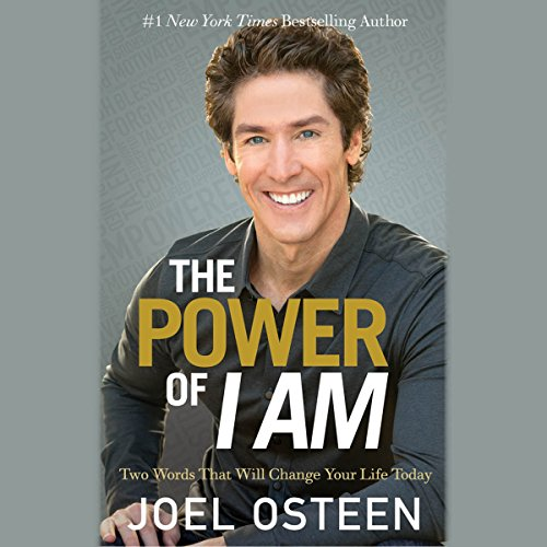 The Power of I Am: Two Words That Will Change Your Life Today Audiobook [Free Download by Trial] thumbnail