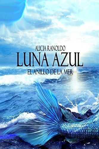 luna-azul-el-anillo-de-la-mer-los-videntes-de-la-luna-n-2-spanish-edition