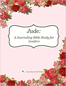 Jude: A Journaling Bible Study for Leaders