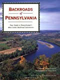 Backroads of Pennsylvania, Marcus H. Schneck, 0896585506