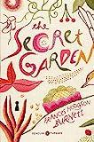 The Secret Garden: (Penguin Classics Deluxe Edition)