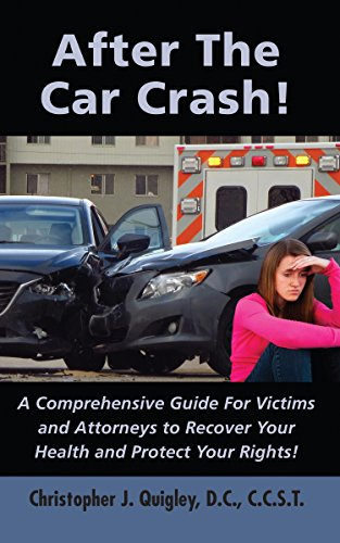 Pdf Law After The Car Crash!: A Comprehensive Guide for Victims and Attorneys to Recover Your Health and Protect Your Rights!