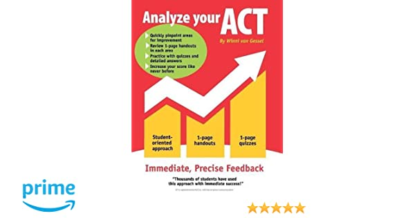 Analyze Your ACT: Winni van Gessel: 9781634915885: Amazon.com: Books