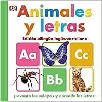 Animales y letras (Castellano - A Partir De 0 Años - Proyecto De 0 A 3 Años - Libros Manipulativos)