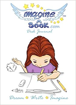 Imagine a Book - Desk Journal - Dream, Write, Imagine: Girl - 8x11 inches - Notebook (Diary)