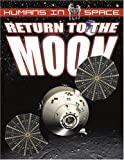 Return to the Moon, David Jefferis and Mat Irvine, 0778731170