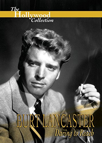 Hollywood Collecting: Burt Lancaster Daring to Reach