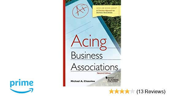 Acing business associations acing series michael chasalow acing business associations acing series michael chasalow 9781634596008 amazon books fandeluxe Image collections