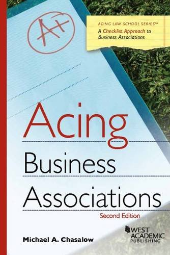 a comprehensive analysis of acing business associations a book by michael chasalow Casenote legal briefs: evidence, keyed to sklansky's evidence acing business associations michael chasalow.