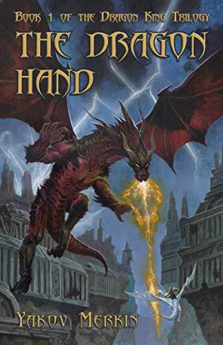 The Dragon Hand (The Dragon King Trilogy)