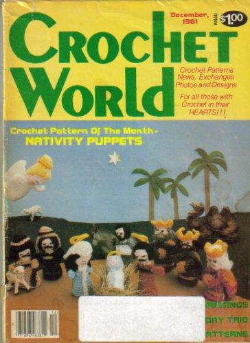 Crochet World (Crochet Pattern of the Month - Nativity Puppets, December 1981 - Vol 4, No 5)