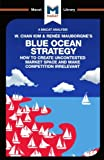 img - for Blue Ocean Strategy: How to Create Uncontested Market Space (The Macat Library) book / textbook / text book