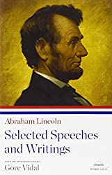 Abraham Lincoln: Selected Speeches and Writings (Library of America)