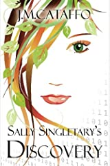 Sally Singletary's Discovery: An Elements of Eaa Series (Volume 2) Paperback
