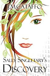 Sally Singletary's Discovery: An Elements of Eaa Series (Volume 2)