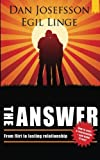 The Answer: How to start a relationship and make it last