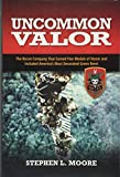 img - for Uncommon Valor: The Recon Company that Earned Five Medals of Honor and Included America's Most Decorated Green Beret book / textbook / text book