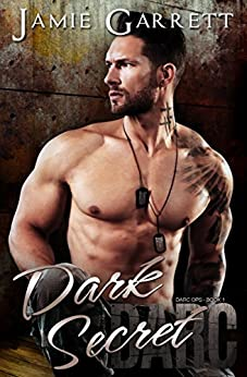Dark Secret (DARC Ops Book 1) by [Garrett, Jamie]