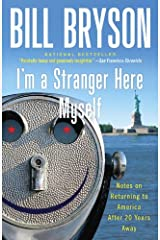 I'm a Stranger Here Myself: Notes on Returning to America After 20 Years Away Kindle Edition