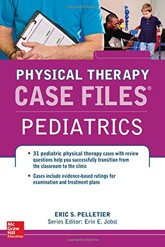 Case Files in Physical Therapy Pediatrics (Communications and Signal Processing)